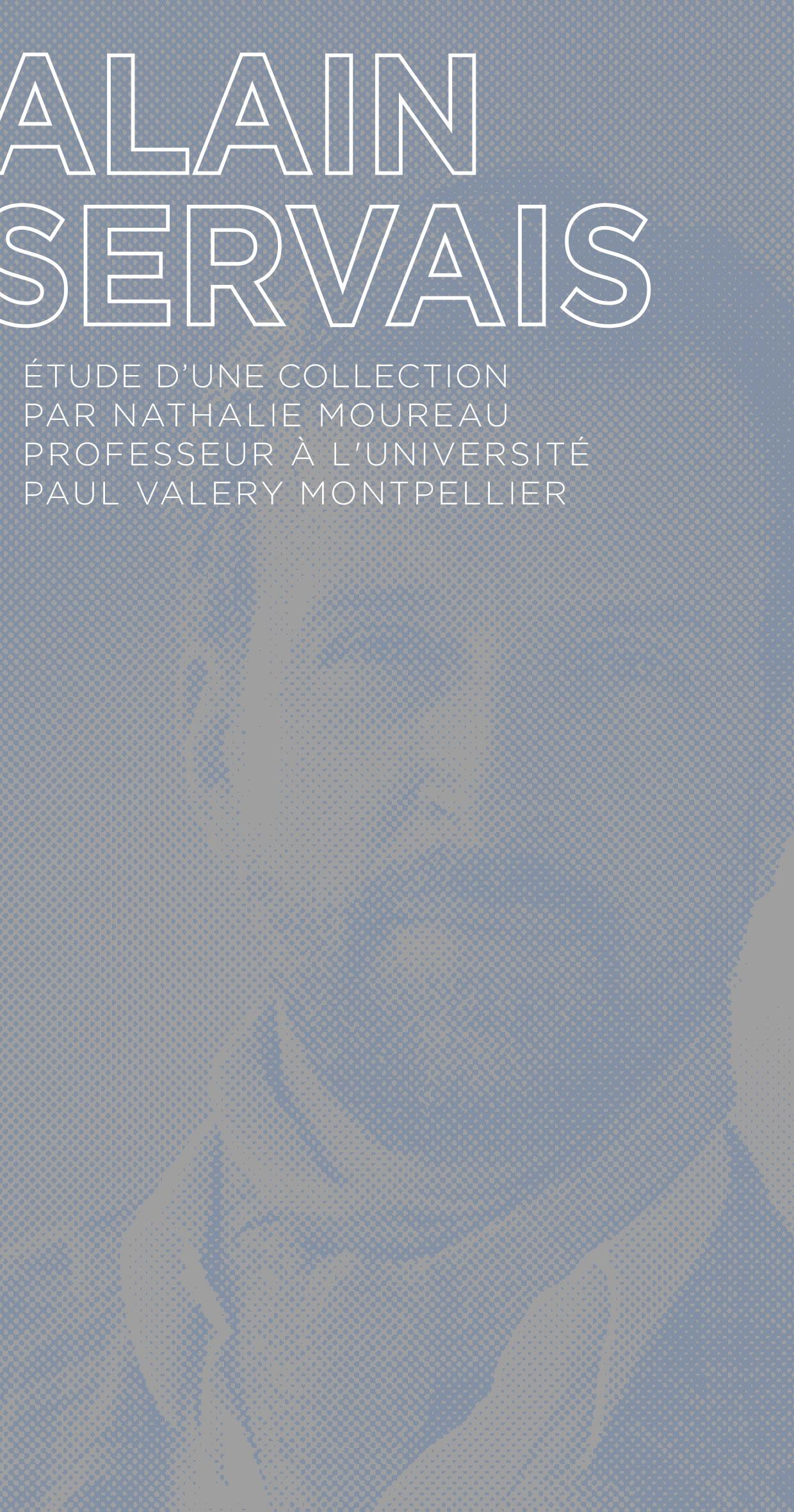 Étude de la collection famille Servais par Nathalie Moureau
